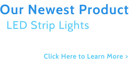 LED Strip Lights our Newest Product